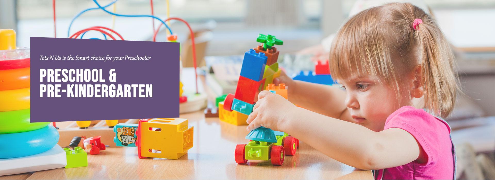 Pre-school and pre kindergarten